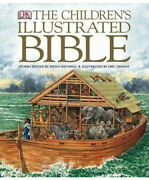 Dk's The Childrens Illustrated Bible Selina Hastings New And Old Testament Stories