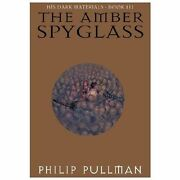 His Dark Materials The Amber Spyglass By Philip Pullman 2000, Hardcover