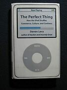 The Perfect Thing How The Ipod Shuffles Commerce, Culture, And Coolness [oct ..