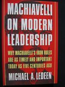 Machiavelli On Modern Leadership Why Machiavelliand039s Iron Rules Are As Timely ..