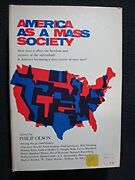 America As A Mass Society Changing Community And Identity. [hardcover] [jan 0..
