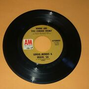 Sergio Mendes And Brasil 66 Chelsea Morning Where Are You Coming From 45 Record 7