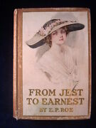 From Jest To Earnest By E.p. Roe 1903 Z.p. Nikolaki Lithograph Cover