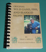 Signed Wild Game Fish Seafood Cookbook Deer Recipes Dale Shelly Wyomissing Pa