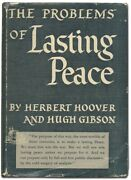 Herbert Hoover, Hugh Gibson / The Problems Of Lasting Peace Signed 1942
