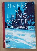 Rivers Of Living Water By Ruth Paxson 1930 Paperback Collectible Vintage