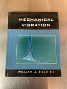 Mechanical Vibration Hardcover By Palm William J. Good Condition