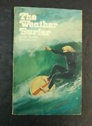 Vintage The Weather Surfer Guide To Oceanography Wave Hunters Vic Morris Nelson