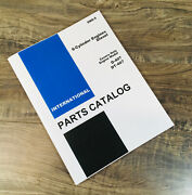 International D-407 Diesel Engine Only For 856 2856 Tractor Parts Manual Catalog