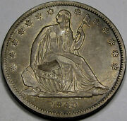 1840 Sm. Letters Seated Liberty Half Dollar Choice Au+... So Nice And 100 Orig.