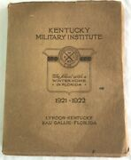 Kentucky Military Institute 1921-1922 Yearbook Lyndon Kentucky And Eau Gallie Fl.
