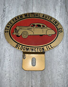 Vintage State Farm Mutual Auto Ins. Co. License Plate Topper Bloomington Ill.