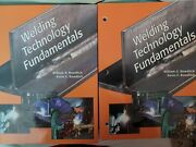 Both Welding Technology Fundamentals Book And Lab Laboratory Manual Bowditch Ln