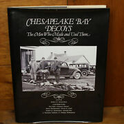 Chesapeake Bay Decoys The Men Who Made And Used Them 1992 Hardcover Signed 1st