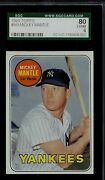 1969 Topps Mickey Mantle 500 Sgc 6++ Very High Psa End For Grade