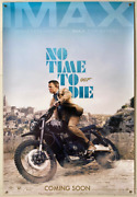 No Time To Die Original Usa One Sheet 27 X 40 Inches Advance Imax Teaser Poster