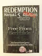 Redemption Manual 5.0 Series - Book 1 Free From Servitude By Sovereign Filing S