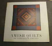 Julie Silber, Eve Wheatcroft Granick / Amish Quilts Of Lancaster County 1st Ed