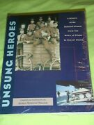 Unsung Heroes A History Of The Enlisted Airmen From Dawn Of Flight-desert Storm
