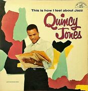 Quincy Jones This I How I Feel About Jazz Premium Quality Used Lp Nm/ex