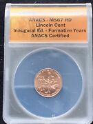 2009 D Lincoln Cent Bicentennial Formative Years Ms67rd Anacs Inaugural Ed.