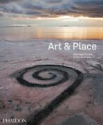 Art And Place Site-specific Art Of The Americas By Phaidon Press Editors,...