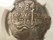 1736 Pe Bolivia 8 Reales Spanish Colonial 8r Cob Silver Pirate Coin