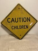 Vintage Caution Children 33x33 In Embossed Sign Discontinued Patina Residential