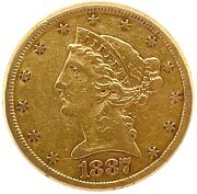1887-s 5 Gold Liberty Head Circulated Uncertified.