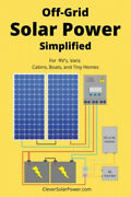 Off Grid Solar Power Simplified For Rvs Cabins Boats And Tiny Homes