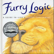 Furry Logic Guide To Lifeand039s Little Challenges By Jane Seabrook Neuf