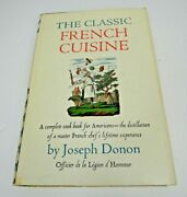 The Classic French Cuisine By Joseph Donon 1970 Hardcover Cook Book Cooking