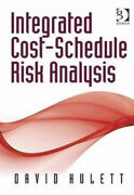 Integrated Cost-schedule Risk Analysis By Hulett David Neuf