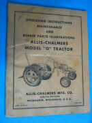 Allis Chalmers G Tractor Parts And Maintenance And Operatorand039s Manual Oem Original