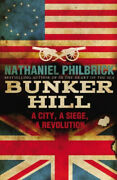 Bunker Hill By Nathaniel Philbrick Neuf