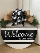 """18"""" Welcome To Our Home Custom Wood Round Door Hanger Farmhouse Rustic Buffalo"""