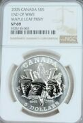 2005 Canada Silver 5 Dollars End Of Wwii Maple Leaf Ngc Sp 69 Scarce Top Pop