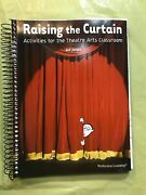 Raising The Curtain Activities For The Theater Arts Classroom P By Gai Jones