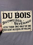 Antique Original Du Bois Budweiser Pre-prohibition Breweriana Tin Tacker Sign