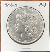 1904-s Morgan Silver Dollar About Uncirculated Aubetter Date