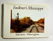 Faulknerand039s Mississippi Morris And Eggleston Oxmoor House 1990 First Edition Hc Dj