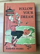 Follow Your Dream By Marjorie Holmes 1961 Antique Vintage Animals Veterinarian