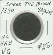 1830 Upper Canada Speed The Plough Half Penny Token Uc-4a3