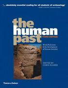 The Human Past World Prehistory And The Development Of Human Societies Neuf