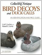 Collecting Antique Bird Decoys And Duck Calls An Identification And Price Gu…