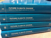 Future Climate Change Critical Concepts In The Environment By Mark A. Maslin