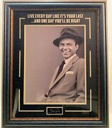 Frank Sinatra Photo Framed Live Everyday.. With Quote And Laser Signature