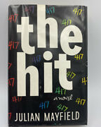 First Edition 1957 The Hit Julian Mayfield African American Hc W/dj