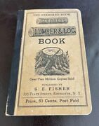 Vintage 1923 Scribnerand039s Lumber And Log Book The Standard Book S.e. Fisher