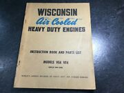 Antique Wisconsin Air Cooled Ve4 And Vf4 4 Cylinder Engine Repair And Parts Manual